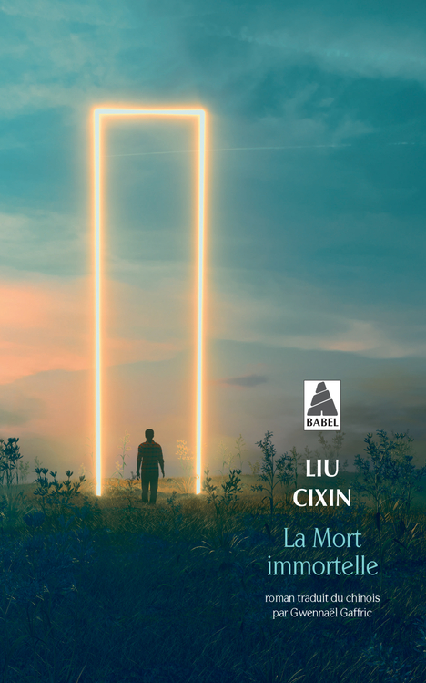 la mort immortelle Cixin Liu babel